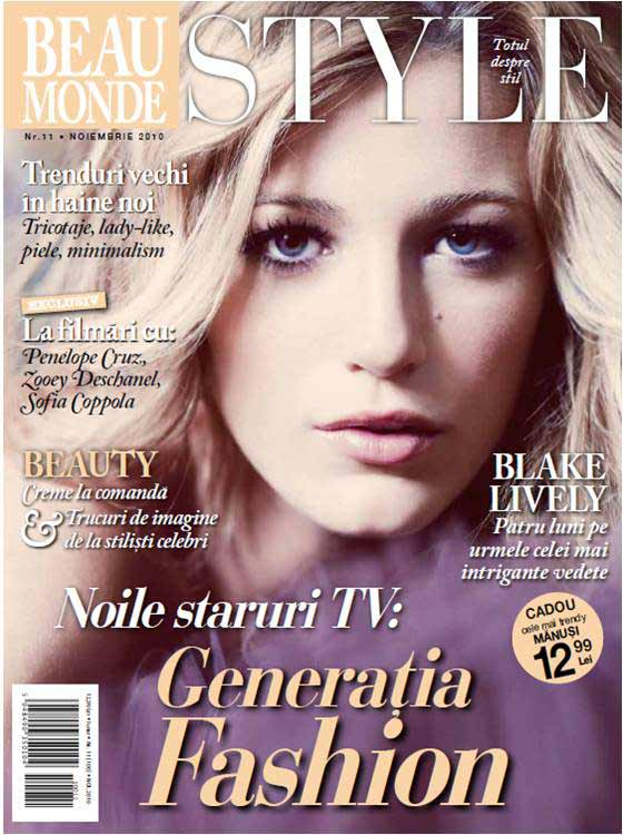Beau Monde Style ~~ Cover girl: Blake Lively ~~ Noiembrie 2010