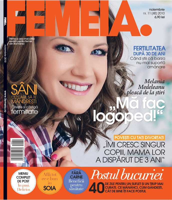 FEMEIA. ~~ Coperta: Melania Medeleanu ~~ Noiembrie 2010
