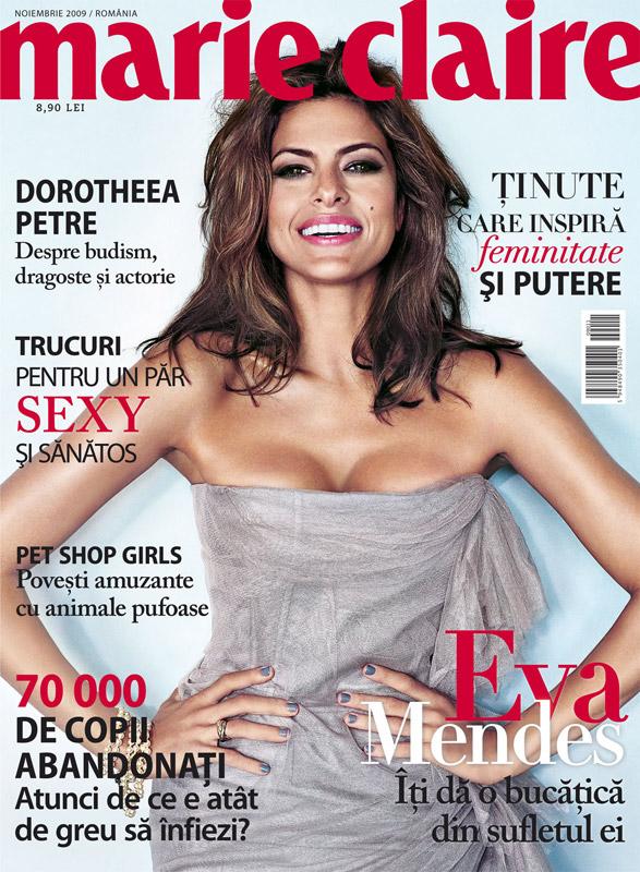 Marie Claire Romania ~~ Cover girl: Eva Mendes ~~ Noiembrie 2009