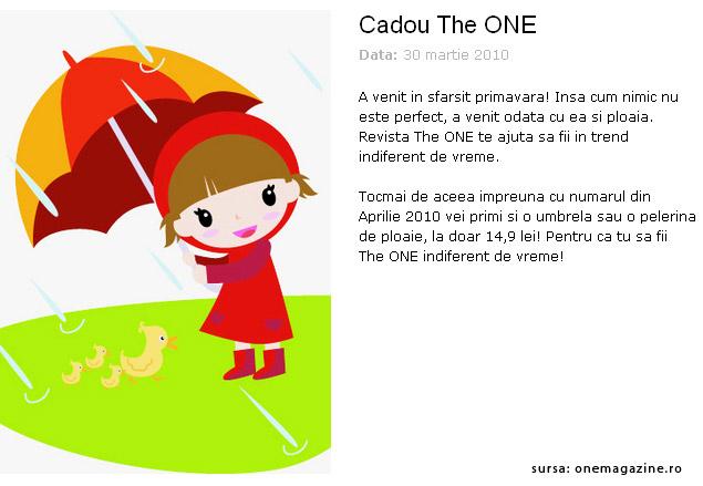 The One ~~ Promo cadouri ~~ Aprilie 2010