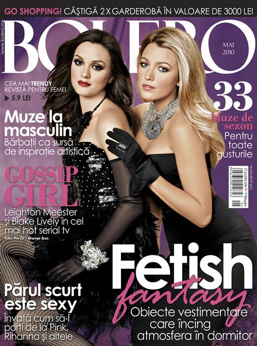 Bolero ~~ Cover girls: Leighton Meester si Blake Lively ~~ Mai 2010