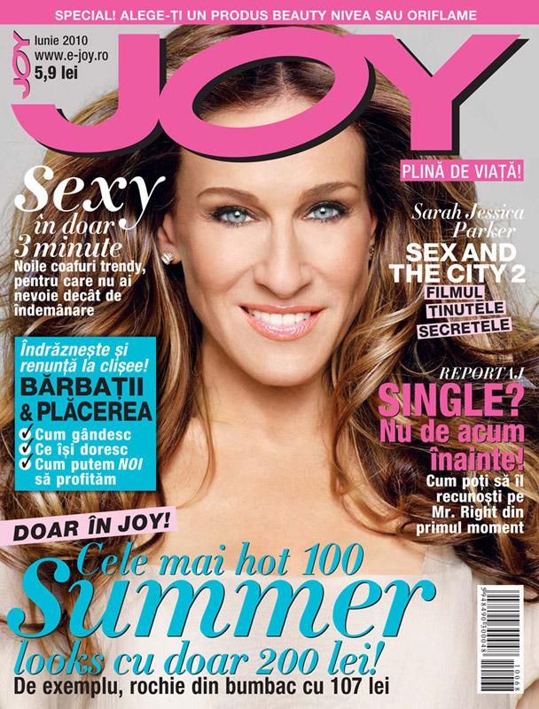 Joy ~~ Cover girl: Sarah Jessica Parker ~~ Iunie 2010