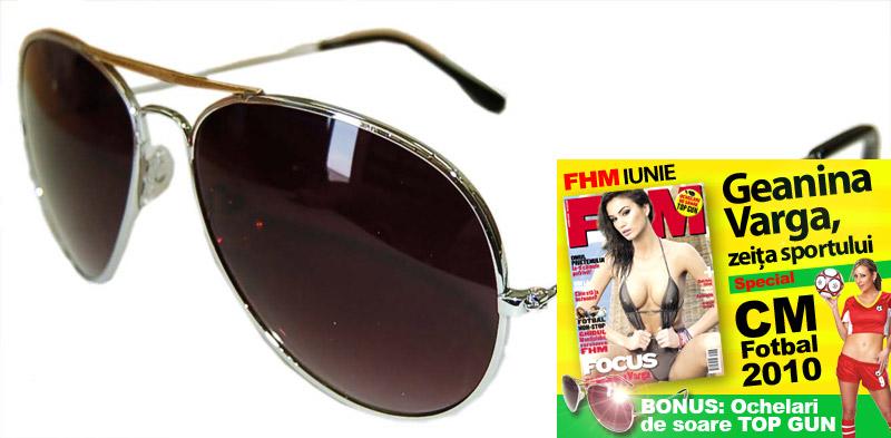 FHM Romania ~~ Cadou ochelari de soare Top Gun ~~ Iunie 2010