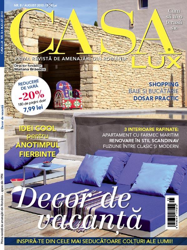 Casa Lux ~~ August 2010