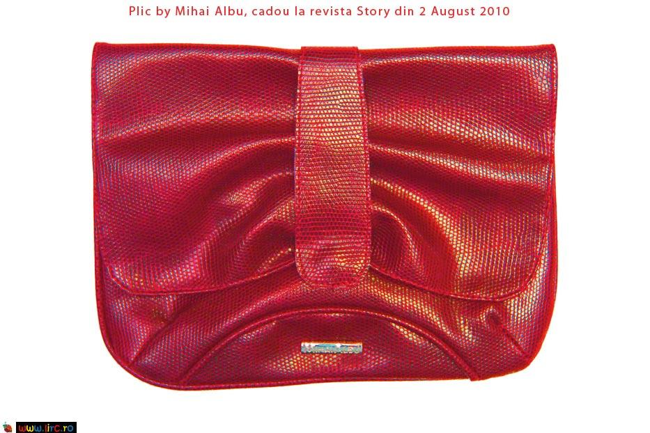 Plic rosu ~~ Mihai Albu ~~ Story ~~ Campania Story Designers Collection ~~ 2 August 2010