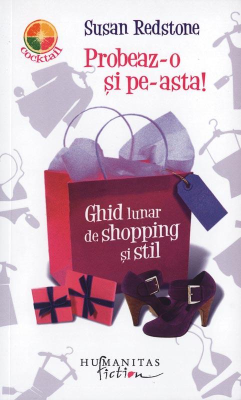 Probeaz-o si pe-asta! Ghid lunar de shopping si stil, de Susan Redstone ~~ cadou la Avantaje de Septembrie 2010