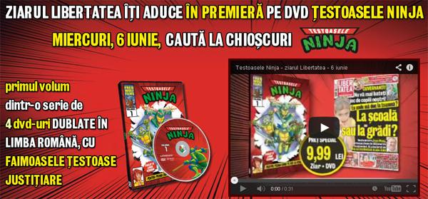 Colectia din 2012 de 4 DVD-uri cu Testoasele Ninja cu ziarul Libertatea
