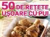 Bucataria de azi ~~ 50 de retete usoare cu pui ~~ August 2011