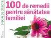 100 remedii pentru sanatatea familiei ~~ special de sanatate de la Femeia de azi ~~ la chioscuri in perioada 20 Octombrie 2011 - 16 Ianuarie 2012 ~~ Pret: 3 lei