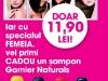 Suplimentul FEMEIA. pentru ingrijirea parului ~~ cadou: Sampon Garnier Naturals ~~ Decembrie 2011 - Ianuarie 2012