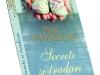 Romanul SECRETE SI TRADARI, de Diane Chamberlain ~~ impreuna cu Libertatea pentru femei din 23 Apr 2012 ~~ Pret: 10 lei