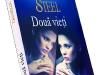Romanul DOUA VIETI, de Danielle Steel ~~ impreuna cu Libertatea pentru femei din 21 Mai 2012 ~~ Pret: 10 lei