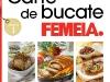 FEMEIA. ~~ Carte de bucate: fripturi (volumul 1) ~~ August - 5 Octombrie 2012