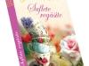 Romanul SUFLETE REGASITE, de Ulrika Jonsson  ~~ impreuna cu <u>Libertatea pentru femei</u> nr. 35 din 27 August 2012 ~~ Pret revista + carte: 10 lei
