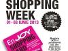 enJOY Shopping Week ~~ 1-8 Iunie 2013 ~~ 11 magazine partenere ~~ Reducere de pana la 40%