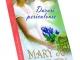 Cartea DARURI PERICULOASE, de Mary Jo Putney ~~ Colectia Carti Romantice ~~ 18 Octombrie 2013 ~~ Pret: 10 lei