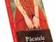 Romanul PACATELE MAMEI, de Danielle Steel ~~ Volumul 168 din colectia Carti Romantice ~~ 29 August 2014 ~~ Pret: 10 lei