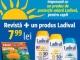 Promo Click Sanatate si produsele Ladival ~~ din 2 Iulie 2015 ~~ Pret: 8 lei