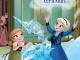 Regatul de Gheata. Povesti si jocuri ~~ Anna si Elsa: Vremea copilariei ~~ Pret: 15 lei ~~ din 13 August 2015