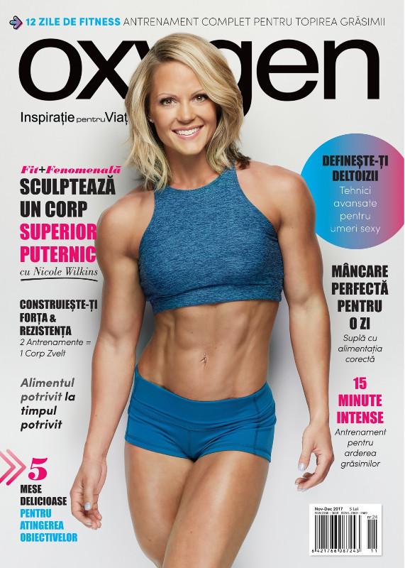 Oxygen Magazine Romania ~~ Coperta: Nicole Wilkins ~~ Noiembrie -  Decembrie 2017