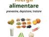 Cartea Alergii alimentare: Prevenire, depistare, tratare ~~ supliment la revista Felicia din 18 Martie 2010
