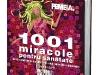 Cartea 1001 miracole pentru sanatate, cadou la FEMEIA. Sanatate ~~ Iunie-August 2010